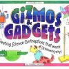 Buy GIZMOS & GADGETS: CREATING SCIENCE CONTRAPTIONS THAT WORK By Jill Frankel Hauser